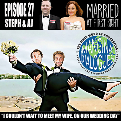 Episode 27 - Steph & AJ Married at First Sight