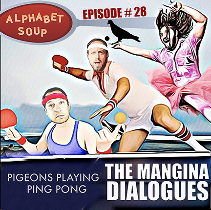 "Episode 28 - Pigeons Playing Ping Pong's Greg Ormont - ""Alphabet Soup"""