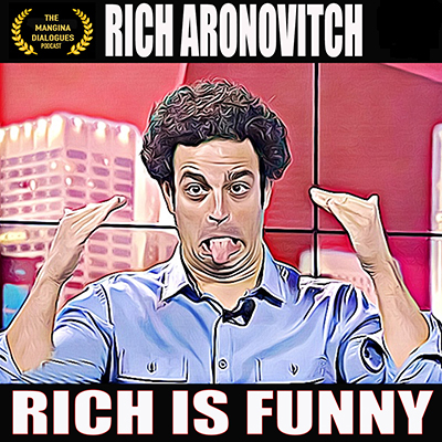 Episode 24 - Rich Aronovitch - Rich is Funny