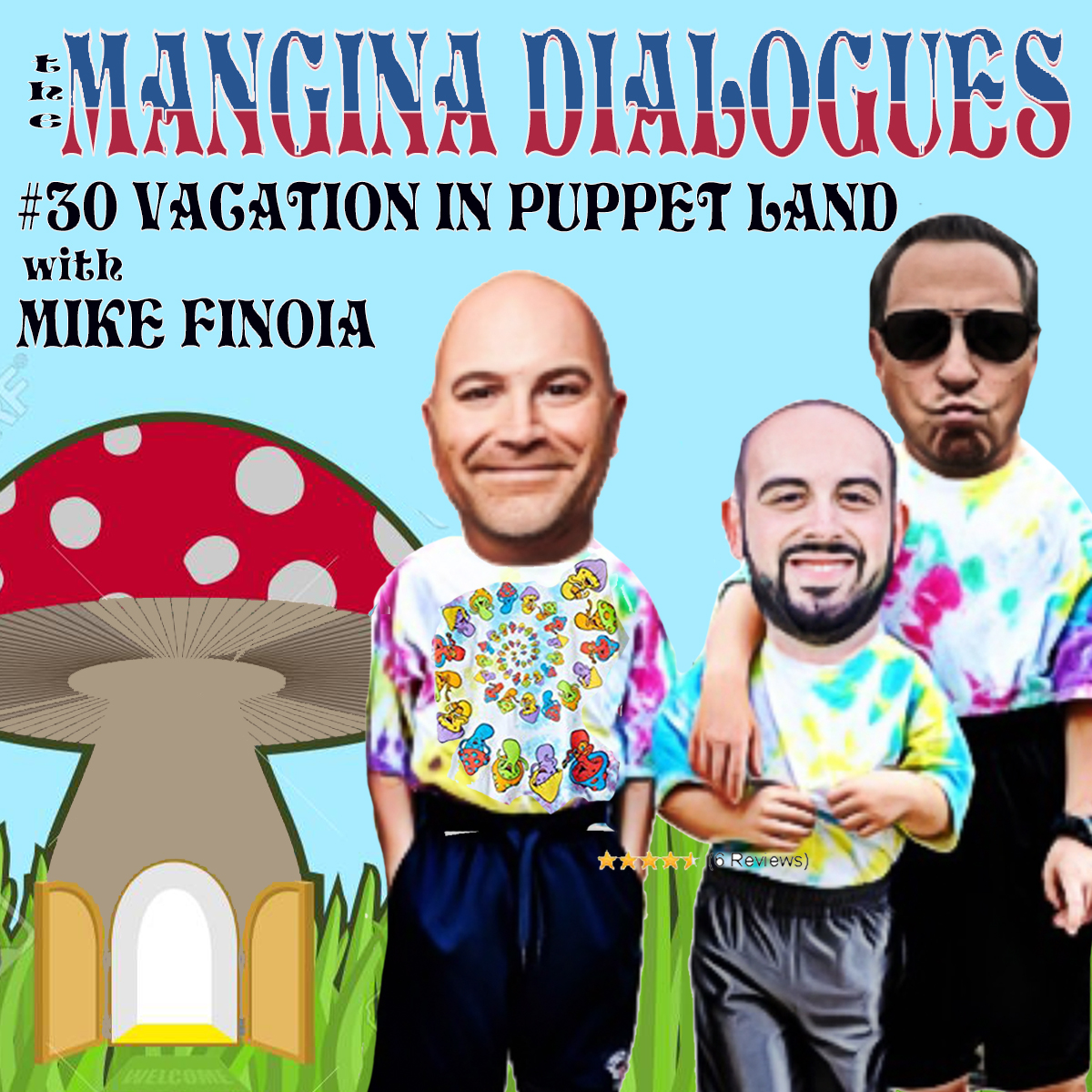 Episode 30 - Mike Finoia - Vacation in Puppet Land