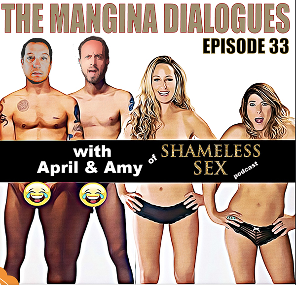 "Episode 33 - ""that's not it"" with April & Amy of the Shameless Sex Podcast"
