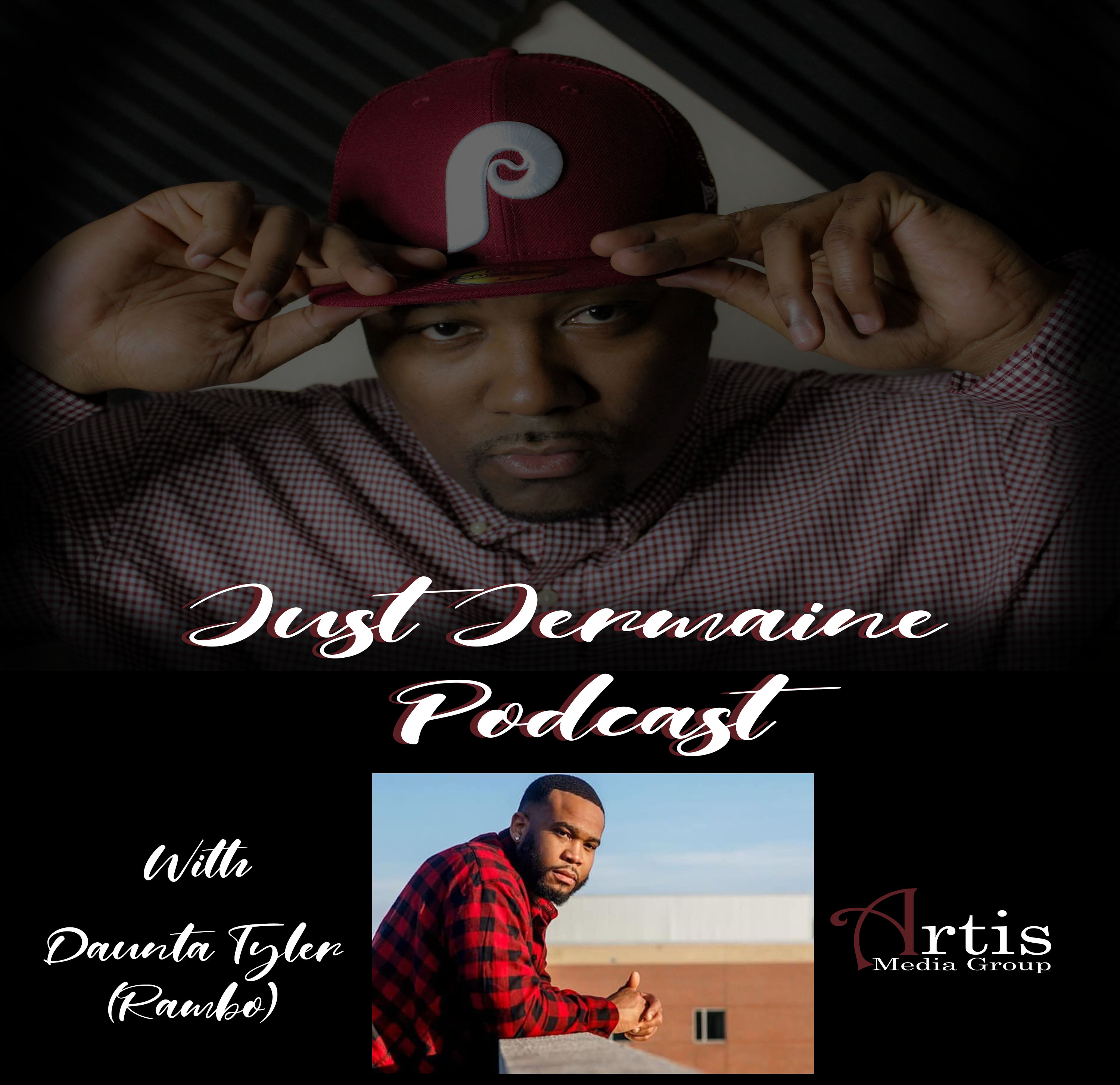 Just Jermaine Podcast Ep. 7 With Daunta Tyler