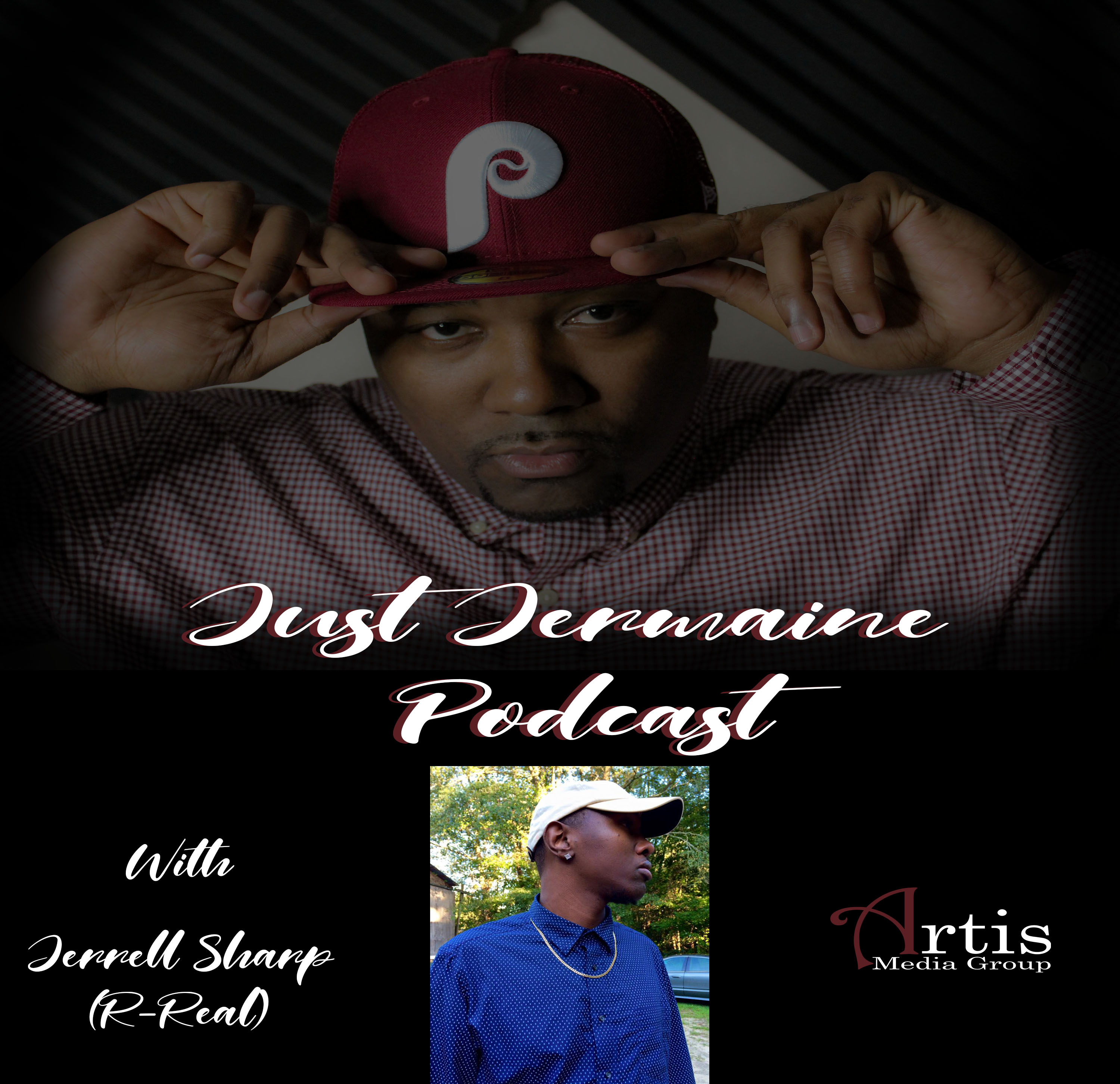 Just Jermaine Podcast Ep. 5 With Jerrell Sharpe