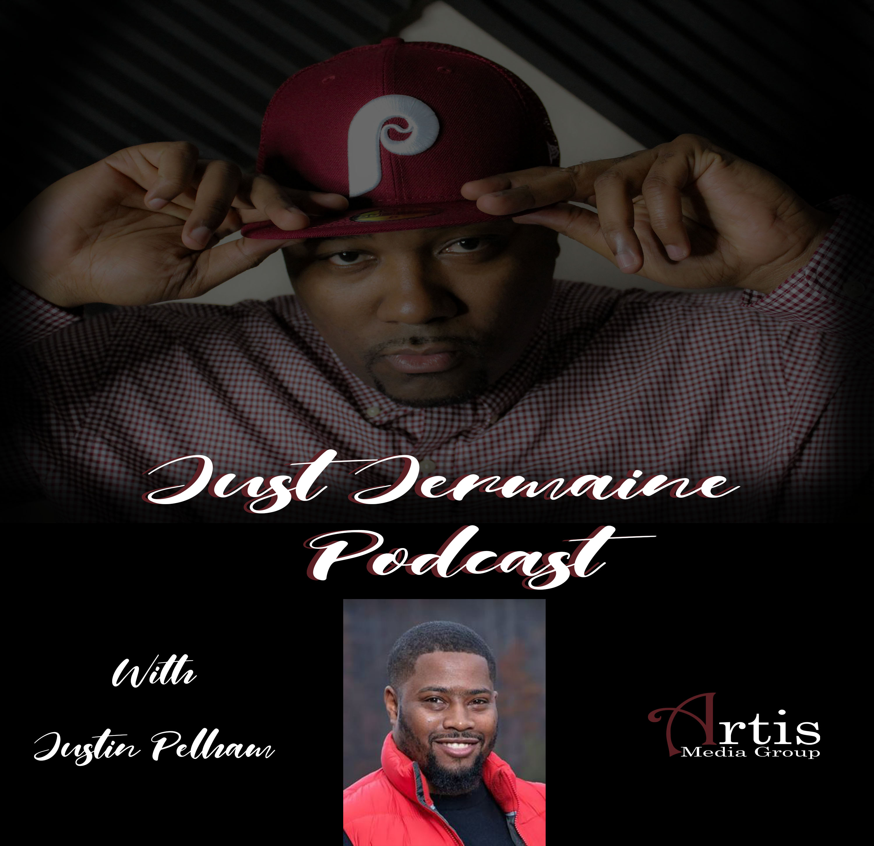 Just Jermaine Podcast Ep. 8 With Justin Pelham