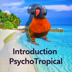 PsychoTropical Research Introduction