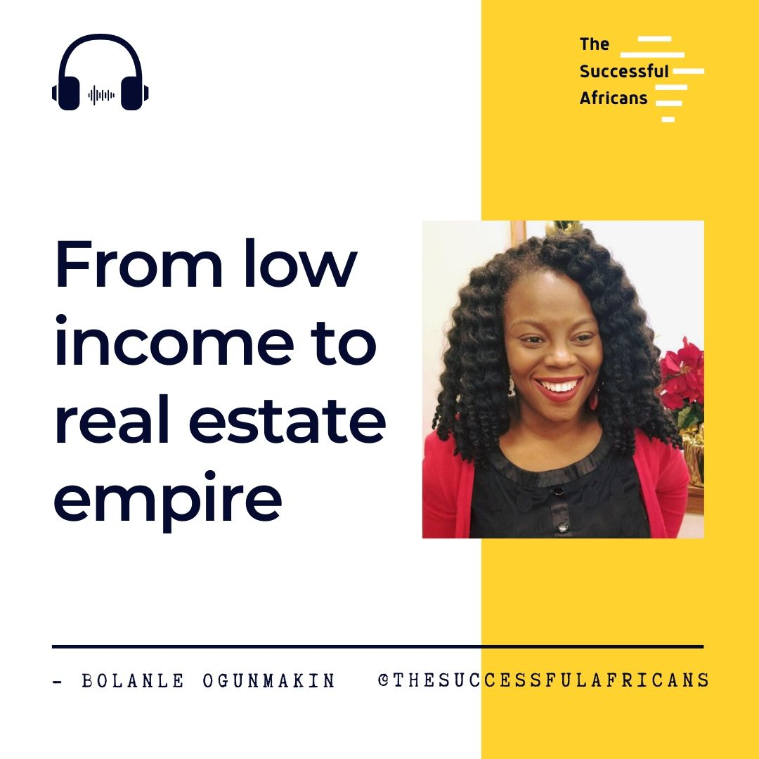 1: From low income to a real estate empire - Bolanle Ogunmakin