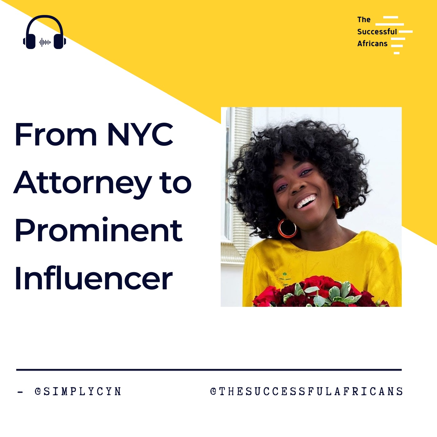 9: From Attorney to Prominent Influencer - Cynthia Andrew (SimplyCyn)
