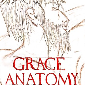 Grace Anatomy: Hands, Feet and Mouth