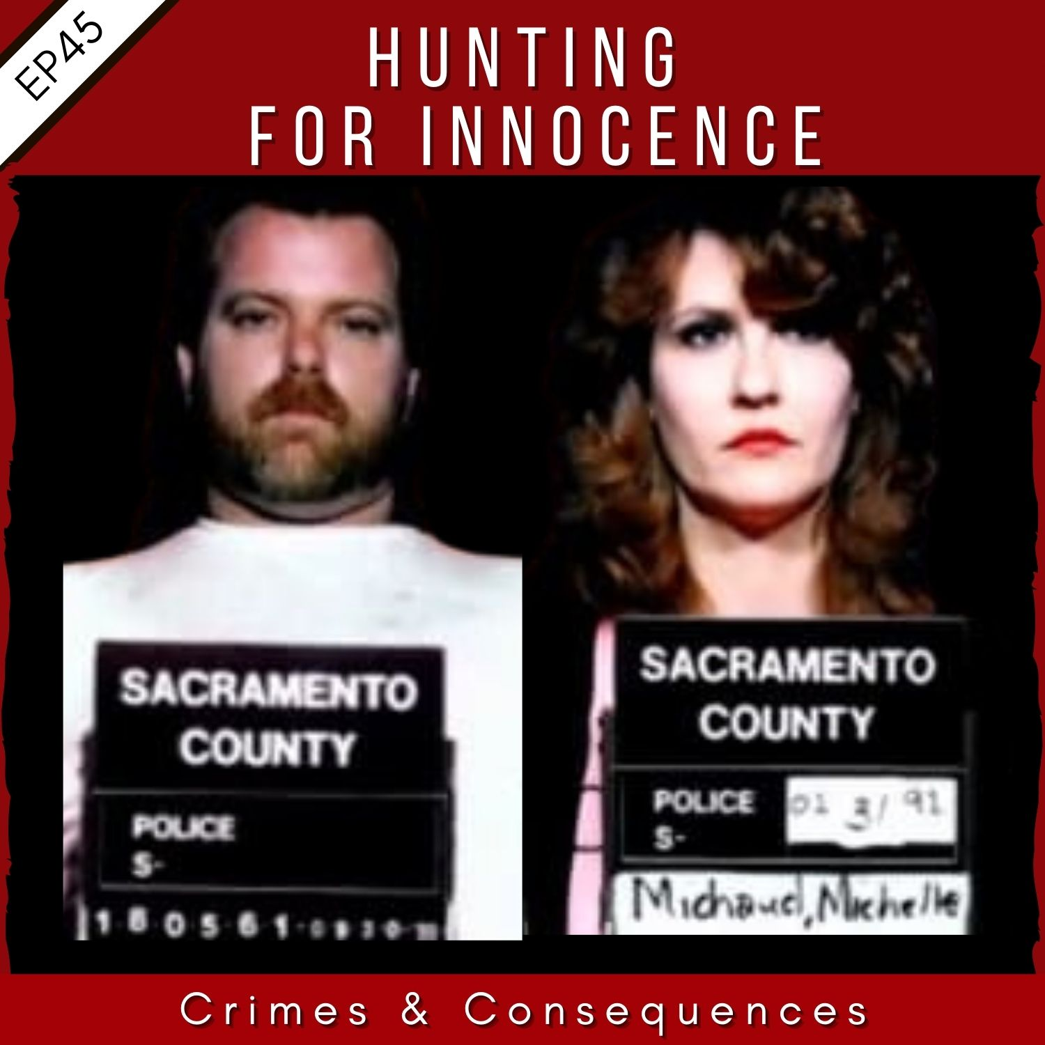EP45: Hunting for Innocence