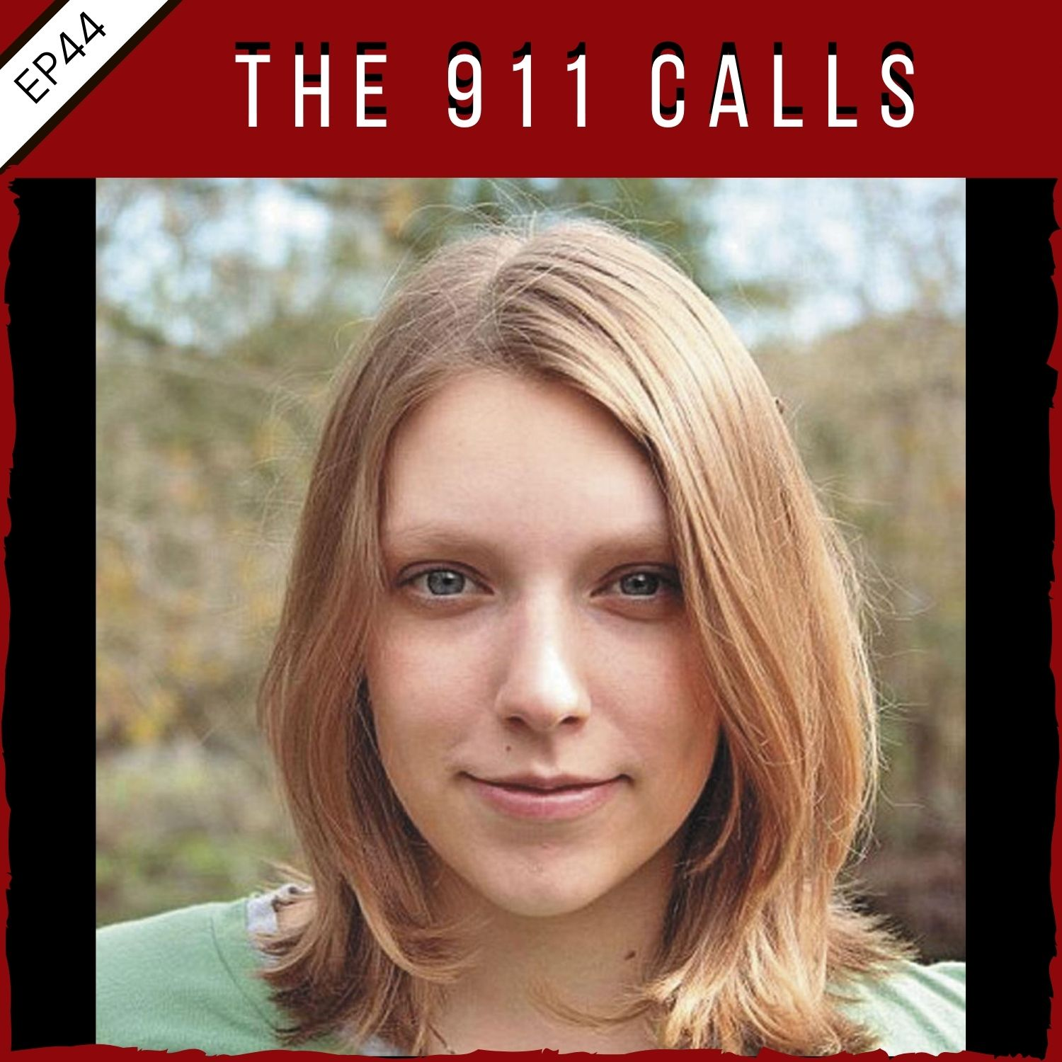 EP44:  Denise Amber Lee - The 911 Calls