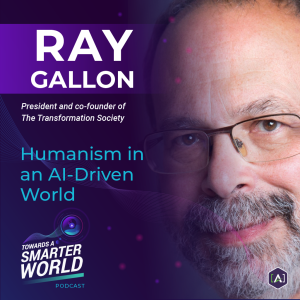 Humanism in an AI-Driven World with Ray Gallon