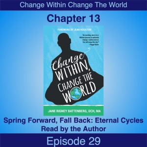 29 Author-read Chapter 13 on Spring Forward, Fall Back: Eternal Cycles