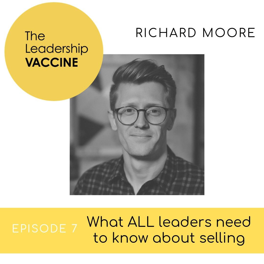 What ALL leaders need to know about Selling
