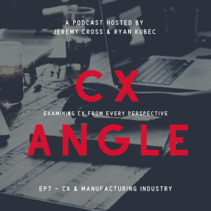 CX and the Manufacturing Industry