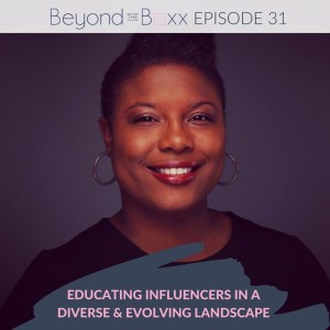 Educating Influencers in a Diverse & Evolving Landscape