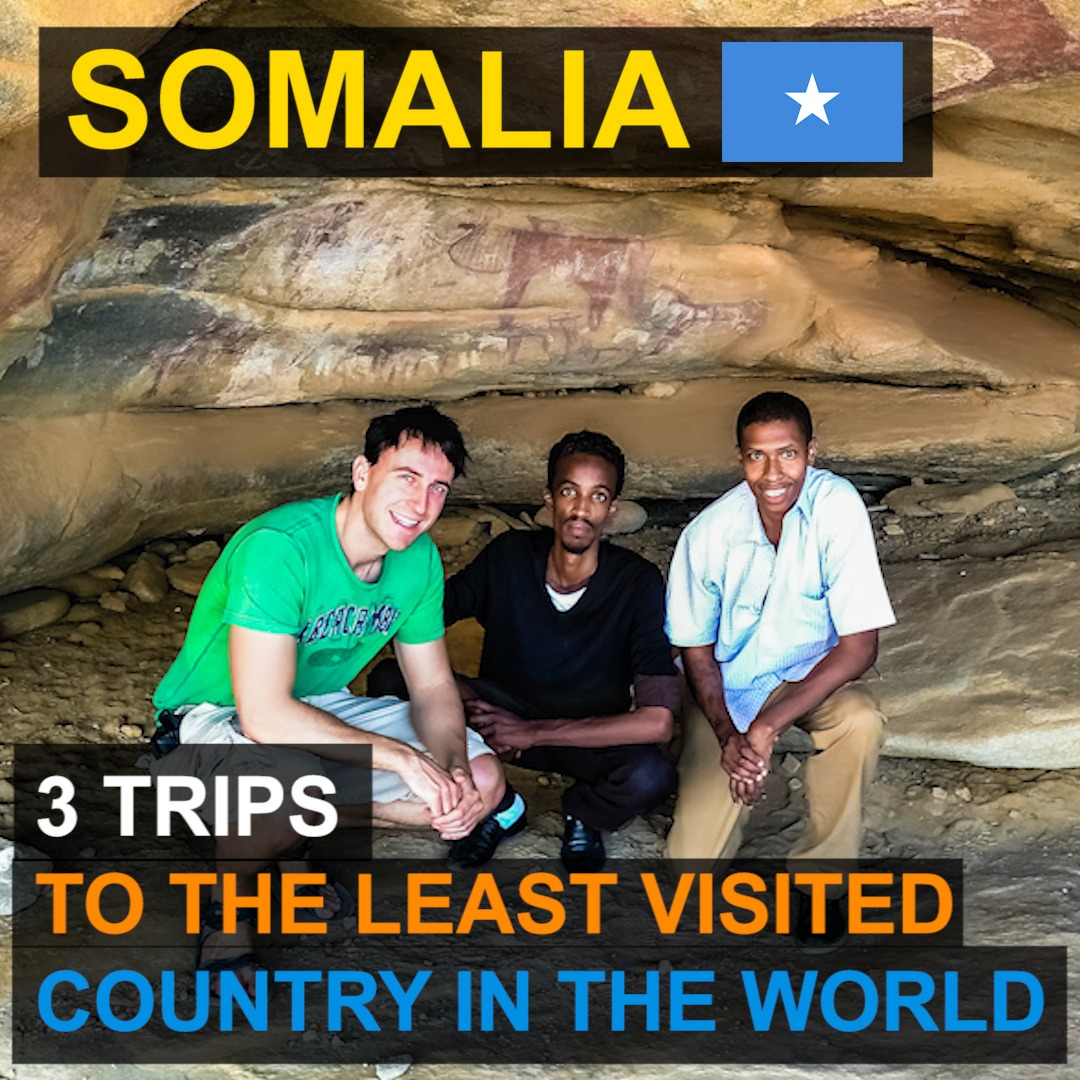 Somalia - 3 Trips to the Least Visited Country in the World