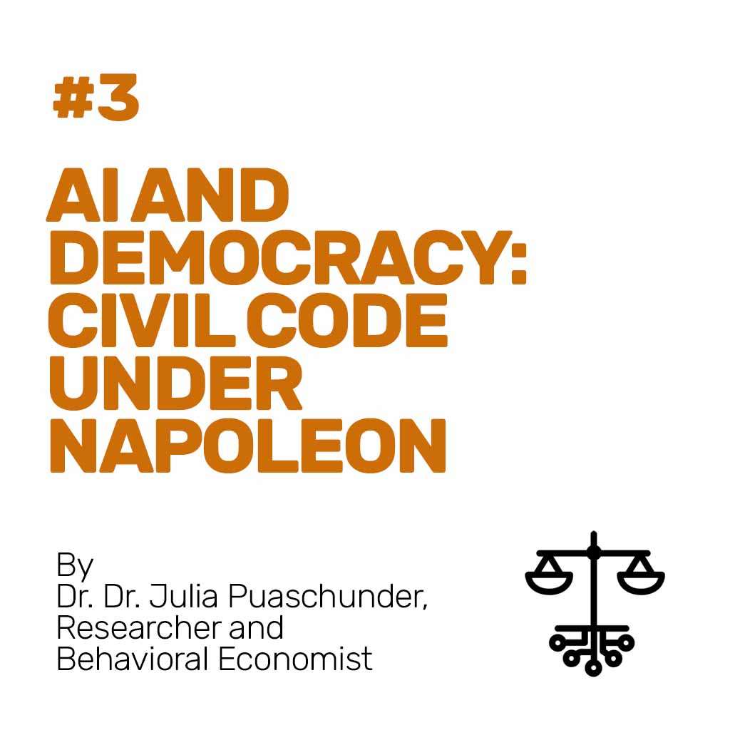 #3 - AI and Democracy: Civil Code under Napoleon