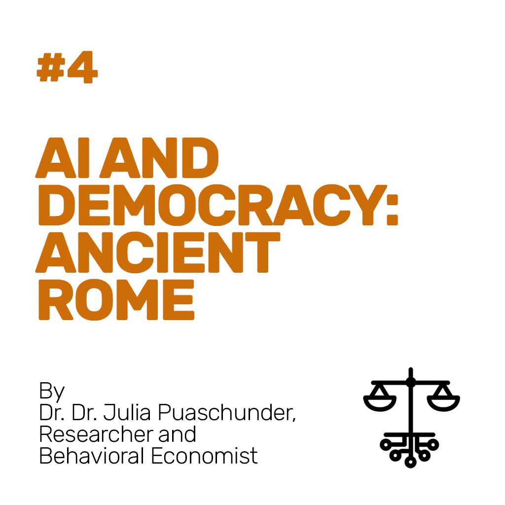 #4 - AI and Democracy: Ancient Rome