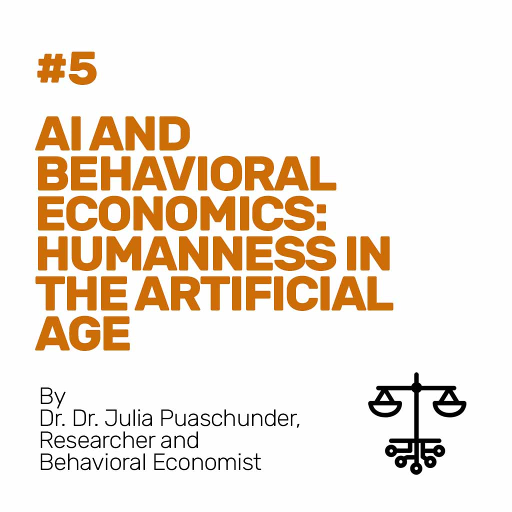#5 - AI and Behavioral Economics: Humanness in the Artificial Age
