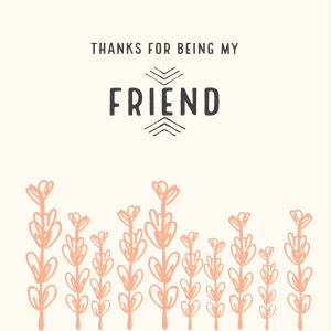 Thanksgiving Special: thanks for being my friend