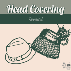 Head Covering: Revisited