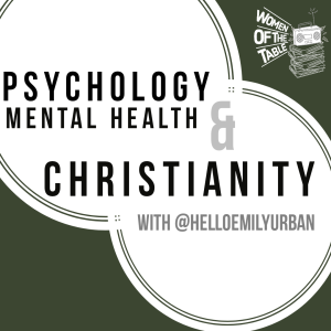 Psychology, Mental Health and Christianity