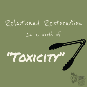 Relational Restoration in a World of