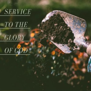 Service to the Glory of God