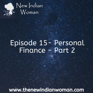 Personal Finance - Part 2  - Episode 15