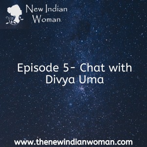 Chat with Divya Uma- Episode 5