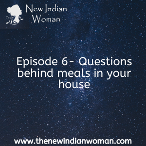 Questions behind meals - Episode 6