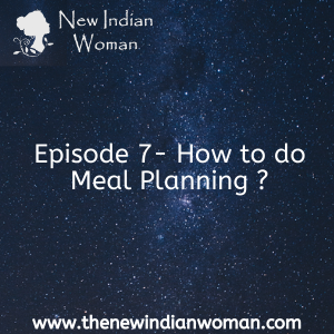 How to do Meal Planning - Episode 7