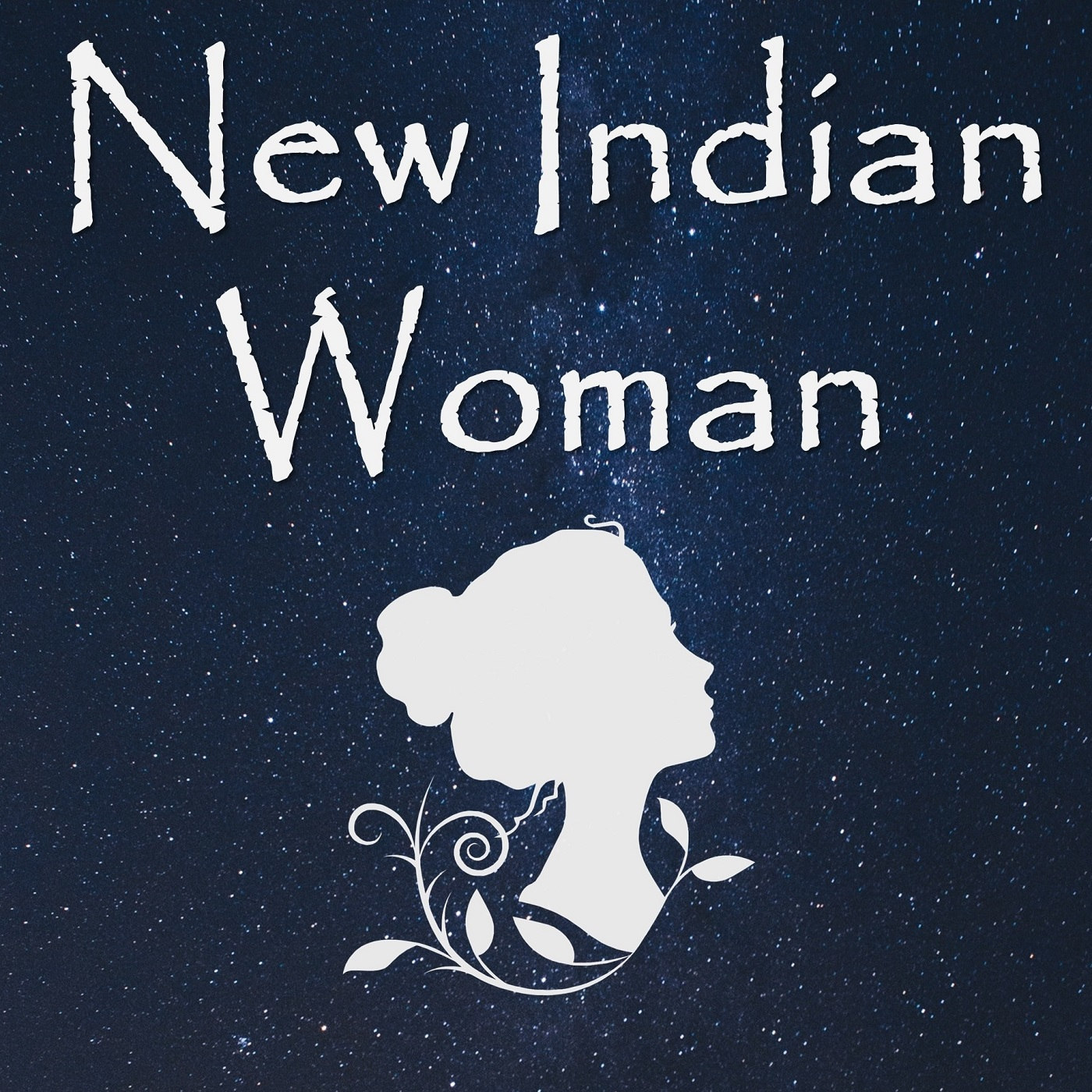 Welcome to New Indian Woman Podcast