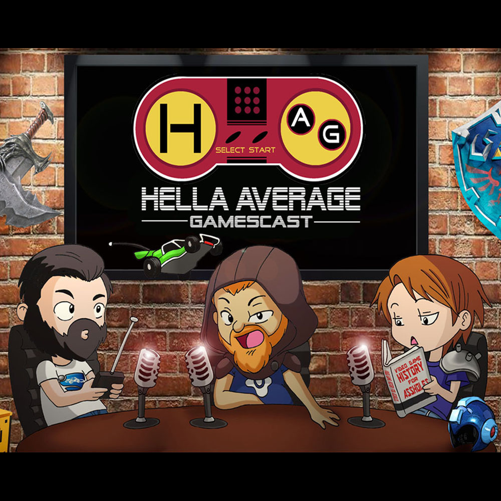 Hella Average Gamescast