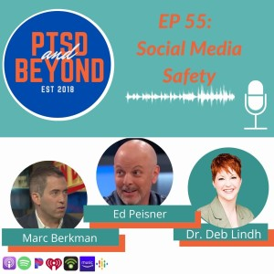 Episode 55: Social Media Safety with Ed Peisner and Marc Berkman