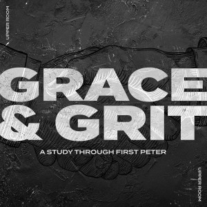 Upper Room – Grace & Grit Week 5 – The Key to Enjoying Life