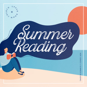 Upper Room - Summer Reading Week 3 - In a Pit with a Lion on a Snowy Day