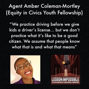 Agent Amber Coleman-Mortley (Equity in Civics Youth Fellowship)