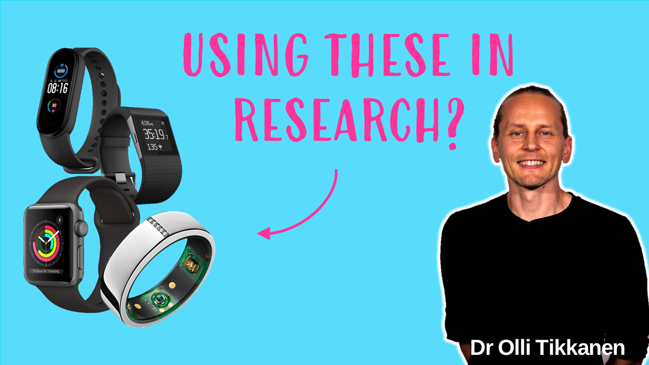 Don't Use Consumer Activity Trackers for Research Before Considering These Crucial Points... Dr Olli Tikkanen