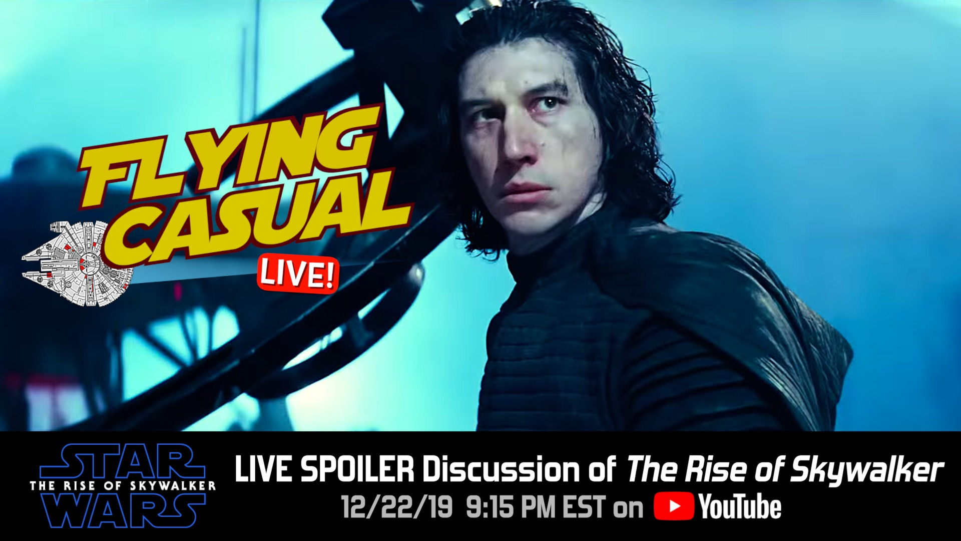 Ep 16 Live Spoiler Discussion Of Star Wars The Rise Of Skywalker