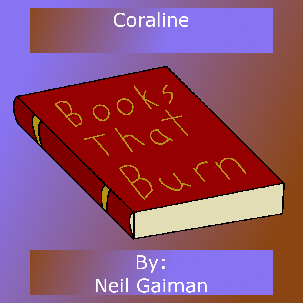 Stand Alone 2 Coraline Neil Gaiman By Books That Burn Podchaser