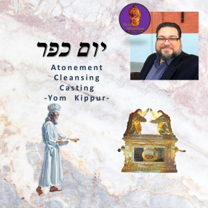 Atonement cleansing and casting - Yom Kippur