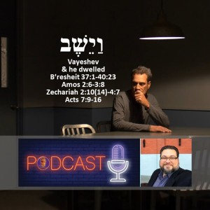 the Prophetic life of Yosef and Messiah