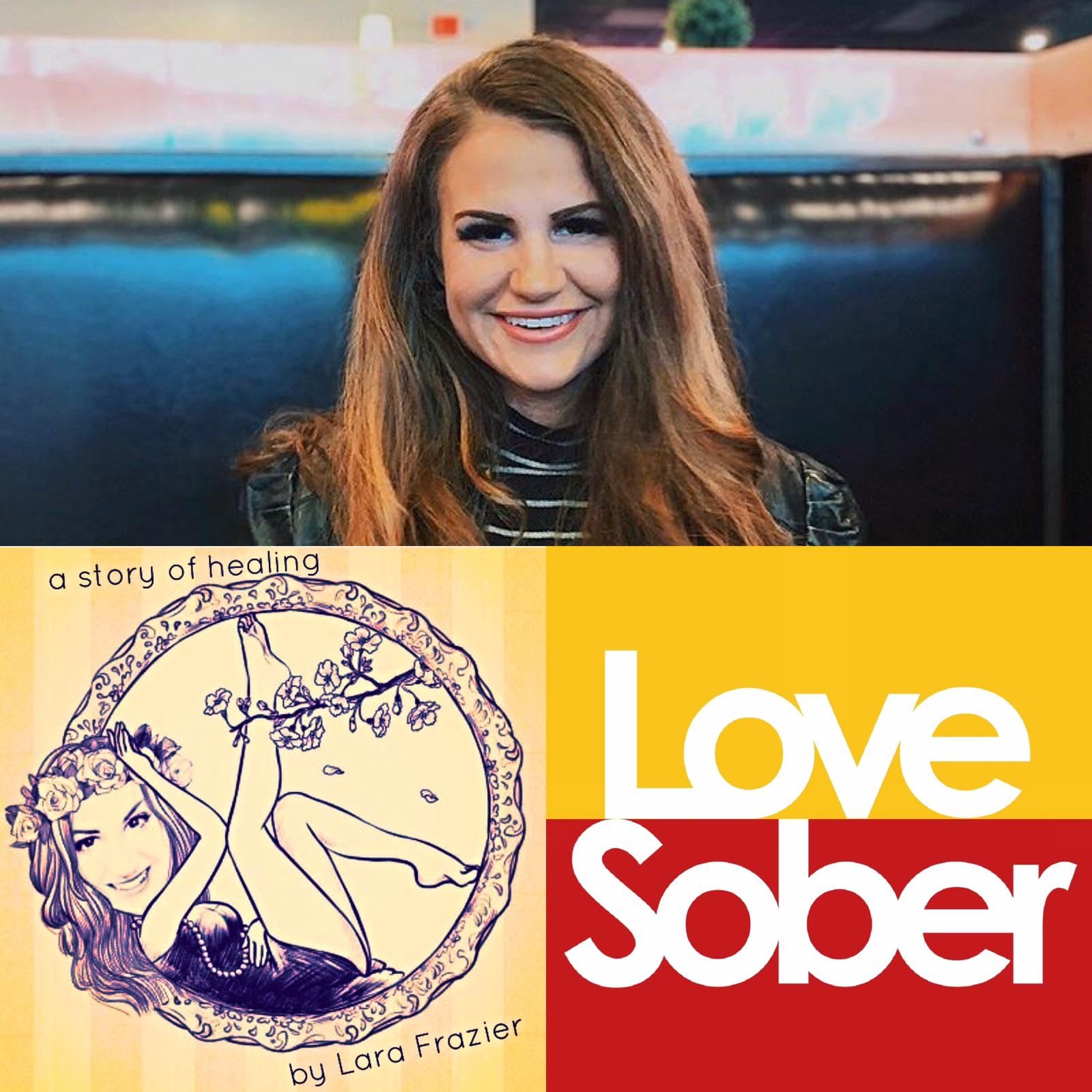 Love Sober Podcast Episode Fifty Four 08 11 19