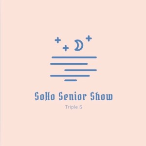 SoHo Senior Show Episode 1