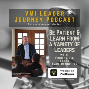 Be Patient and Learn from a Variety of Leaders with Karl Renne '96