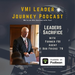 Leaders Sacrifice with Bob Fricke '78