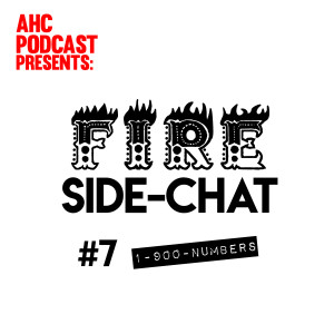 Fire Side-chat: (#7) 1-900 Numbers