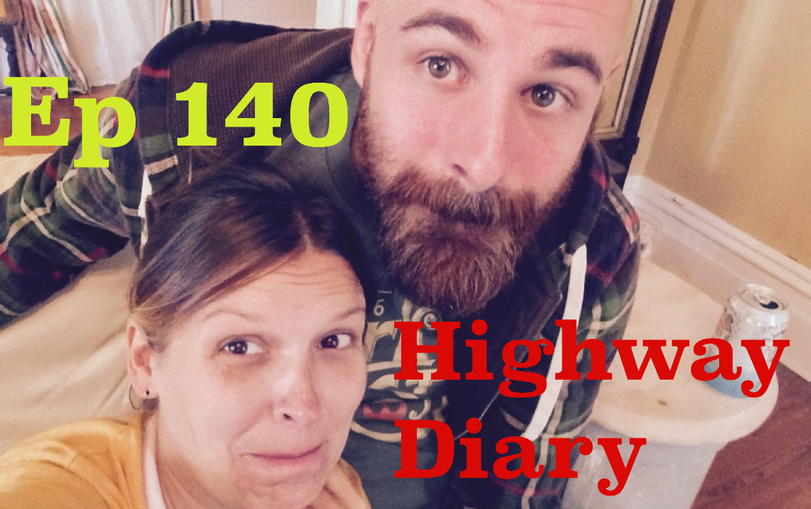 Highway Diary Ep 140 - Kelly Stone