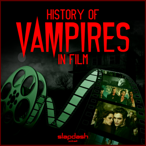069. History of Vampires in Film